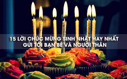 Những lời chúc sinh nhật hay ý nghĩa