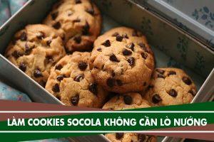 Cách làm bánh cookies socola chips không cần lò nướng