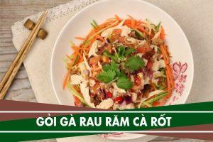 Cách làm gỏi gà rau răm cà rốt ngon và đơn giản nhất
