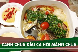 Cách nấu canh chua đầu cá hồi với măng chua ngon không tanh