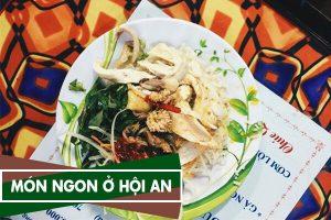 Địa điểm và Những món ngon ở Hội An, Tới Hội An nên ăn gì - Foody