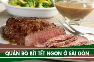 34 quán bò bít tết ngon ở Sài Gòn - Ăn bít tết ở đâu ngon Tphcm