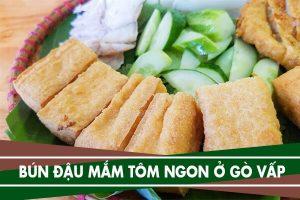 Top 5 quán bún đậu mắm tôm ngon ở Gò Vấp - Ăn bún đậu ngon ở GV