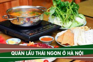 Top 7 quán lẩu Thái ngon ở Hà Nội - Ăn lẩu Thái ở đâu ngon nhất