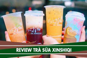 Review trà sữa Xinshiqi - Trà sữa ít béo từ Đài Loan