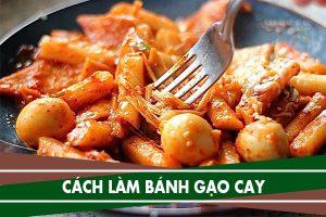 Cách làm bánh gạo cay Việt Nam đơn giản, Bánh gạo cay làm từ bột gì