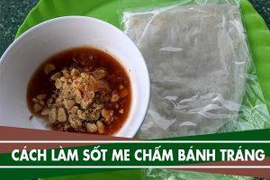 Cách làm bánh tráng me Tây Ninh, làm sốt me chấm bánh tráng ngon