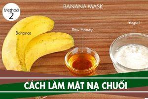 Cách làm mặt nạ chuối, đắp mặt nạ chuối và sữa tươi có tác dụng gì