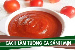 Cách làm tương cà chua sánh mịn ăn dần để được lâu
