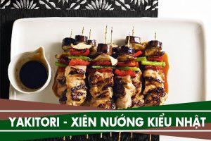 Món Yakitori - Thịt xiên gà nướng kiểu Nhật Bản