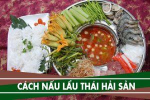 Lẩu thái - 11 cách nấu lẩu Thái hải sản chua cay ngon nhất