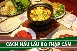 Cách nấu lẩu bò thập cẩm ngon nhất | Cach nau lau bo 2018