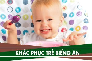 Biếng ăn ở trẻ sơ sinh: Nguyên nhân và cách điều trị dứt điểm