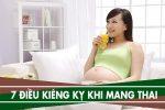 Những điều kiêng kỵ khi mang thai theo dân gian, 7 điều cấm kị