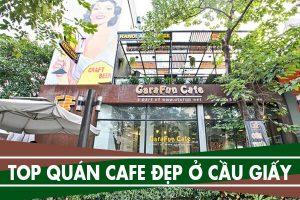 Top quán café đẹp ở Cầu Giấy - Cà phê lãng mạng khu vực Cầu Giấy