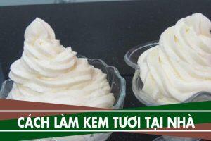 Cách làm kem tươi từ sữa tươi không đường, bột gelatin tại nhà