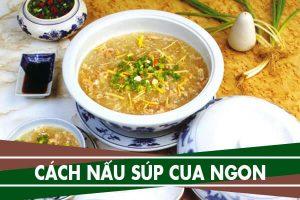 Cách nấu súp cua bắp thập cẩm cho bé ăn dặm
