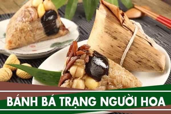 Bánh Bá Trạng của người Hoa mua ở đâu Tphcm - Bánh ú người Hoa