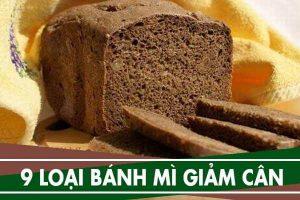 9 loại bánh mì giảm cân, bánh dành riêng cho người giảm cân