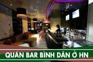Các quán Bar bình dân ở Hà Nội - Địa chỉ, giá quán Bar sinh viên