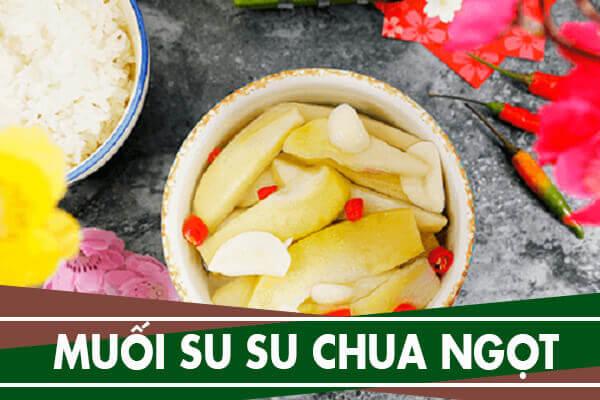 Cách muối su su chua ngọt ăn ngay ngày Tết dễ làm