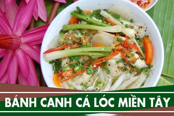 Cách nấu bánh canh cá lóc bột gạo, rau đắng kiểu miền Tây