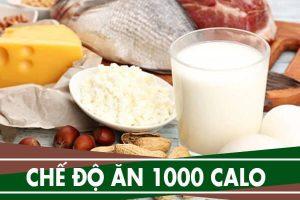 Chế độ ăn 1000 calo - Thực đơn ăn kiêng 7 ngày trong tuần