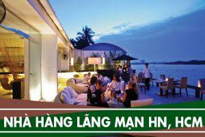 Những nhà hàng lãng mạn ở Hà Nội, Hồ Chí Minh (Sài Gòn)