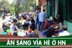 Những quán ăn sáng vỉa hè ngon rẻ ở Hà Nội