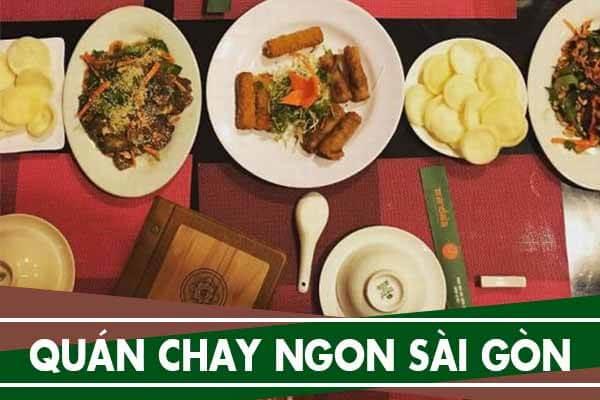 Quán chay ngon rẻ ở Sài Gòn: quận 1, 10, Bình Thạnh, Phú Nhuận
