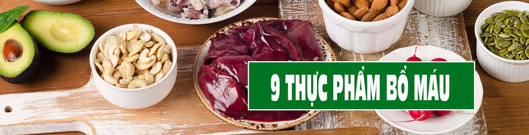 Thực phẩm bổ máu – Ăn gì bổ máu, bổ sung máu tốt